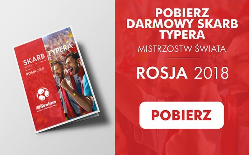 Darmowy prezent na MŚ 2018 od Milenium!
