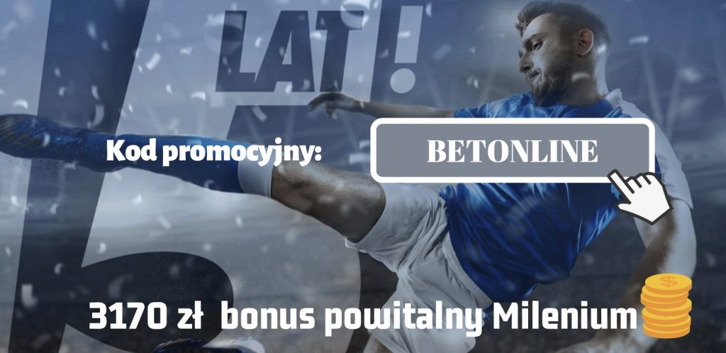 """Urodzinowe bonusy w Milenium. Kasa na start to 3170 PLN - kod promocyjny """"BETONLINE"""""""